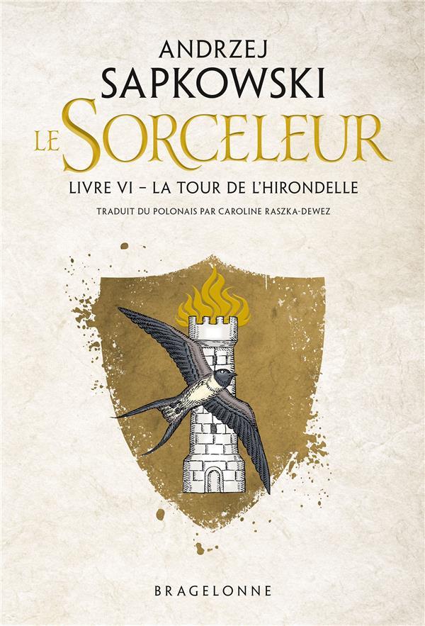 SORCELEUR, T6 : LA TOUR DE L'HIRONDELLE