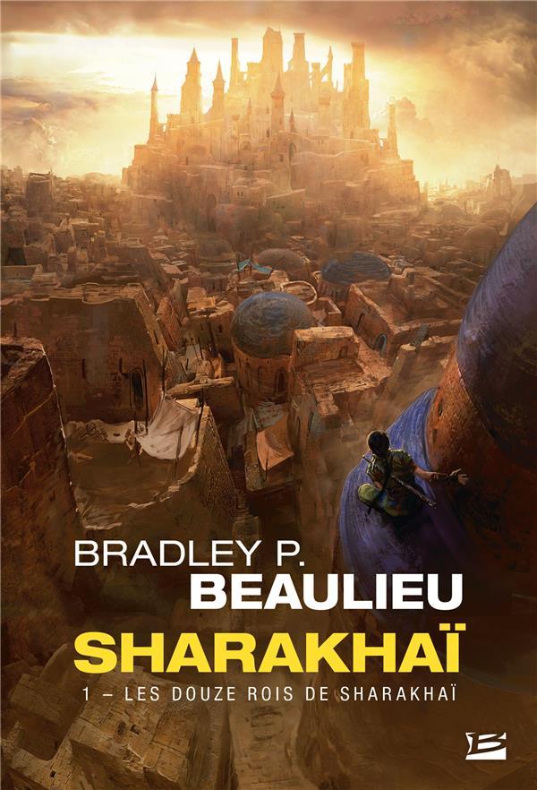 SHARAKHAI, T1 : LES DOUZE ROIS DE SHARAKHAI