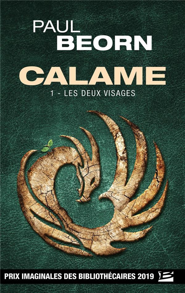 CALAME, T1 : LES DEUX VISAGES