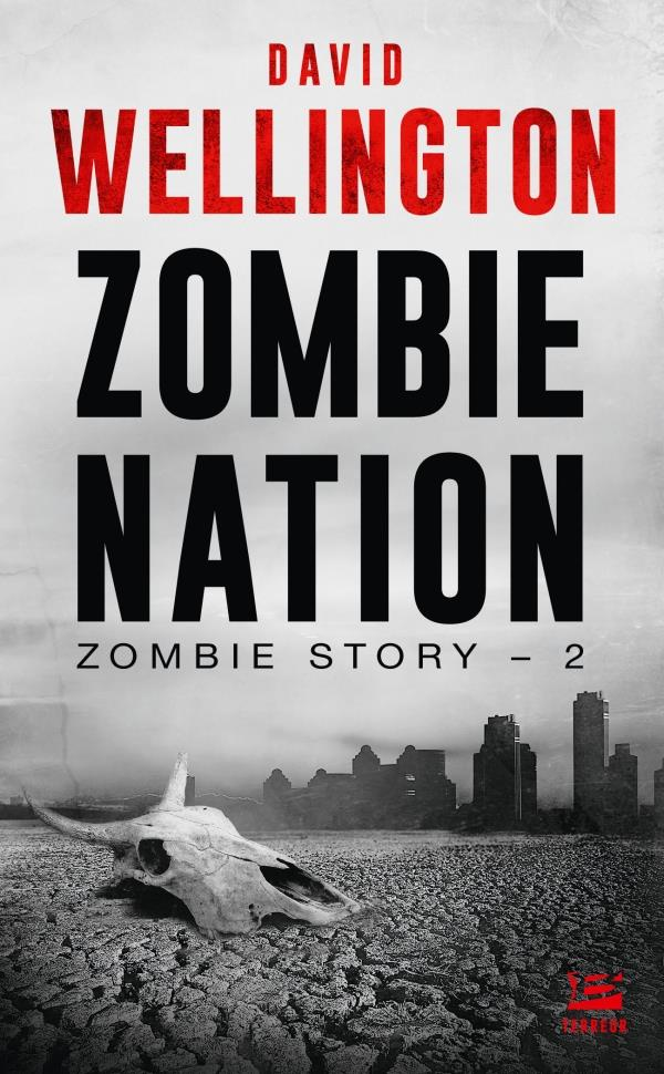 ZOMBIE STORY, T2 : ZOMBIE NATION