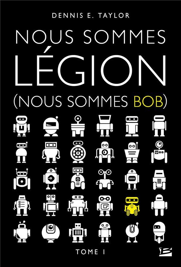 NOUS SOMMES BOB, T1 : NOUS SOMMES LEGION (NOUS SOMMES BOB)