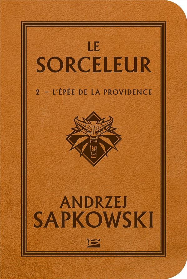 SORCELEUR - L'EPEE DE LA PROVIDENCE
