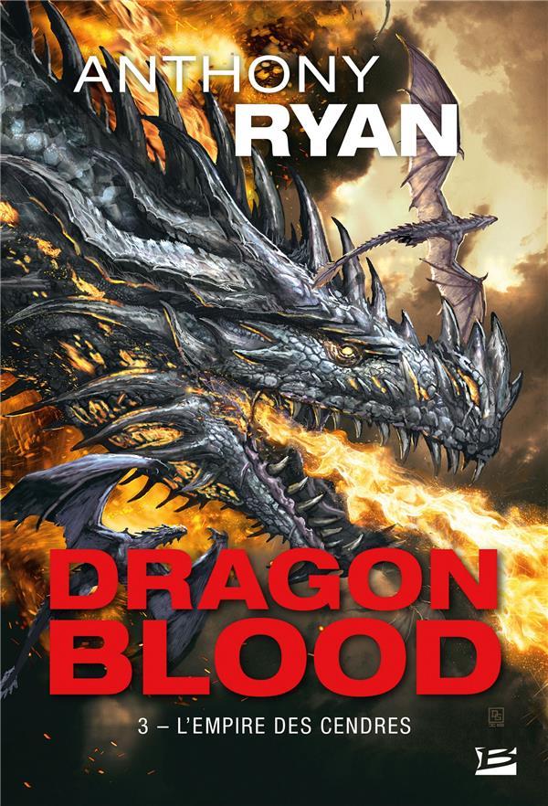 DRAGON BLOOD, T3 : L'EMPIRE DES CENDRES