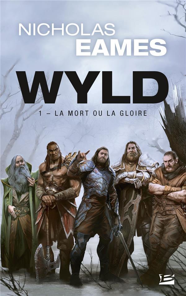 WYLD, T1 : LA MORT OU LA GLOIRE (PRIX HELLFEST INFERNO 2020)