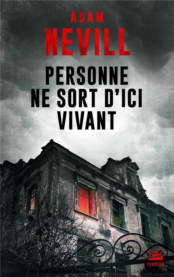 PERSONNE NE SORT D'ICI VIVANT