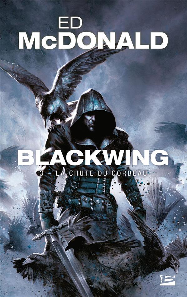 BLACKWING, T3 : LA CHUTE DU CORBEAU