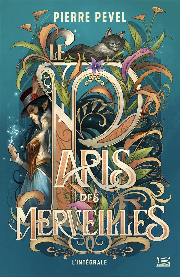 LE PARIS DES MERVEILLES - L'INTEGRALE