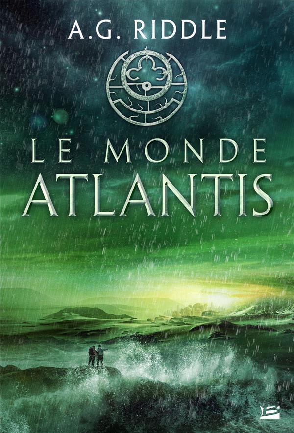LA TRILOGIE ATLANTIS, T3 : LE MONDE ATLANTIS