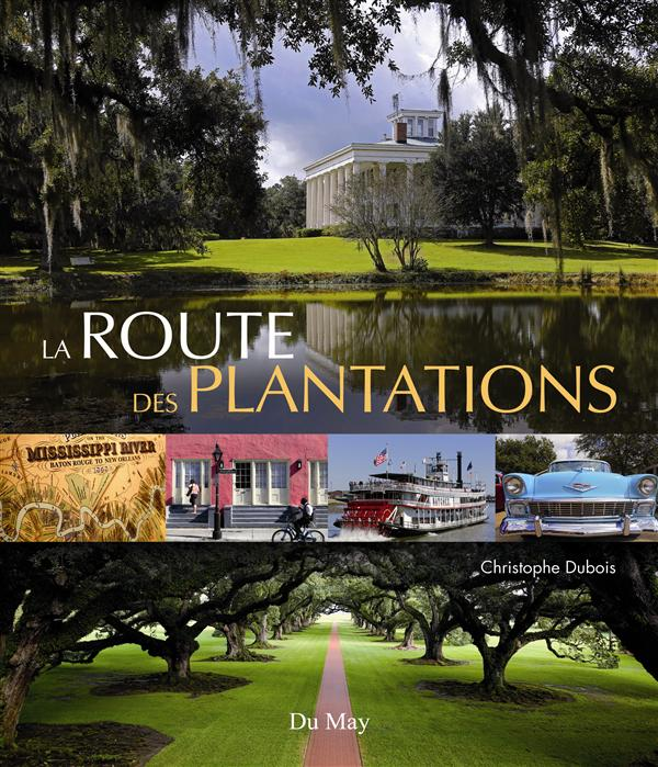 LA ROUTE DES PLANTATIONS
