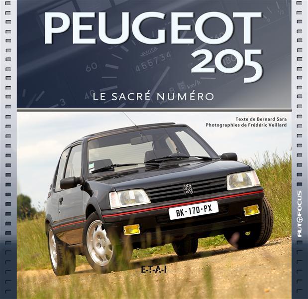 PEUGEOT 205, LE SACRE NUMERO