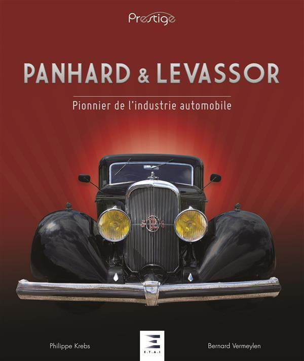 PANHARD & LEVASSOR, PIONNIER DE L'INDUSTRIE AUTO.