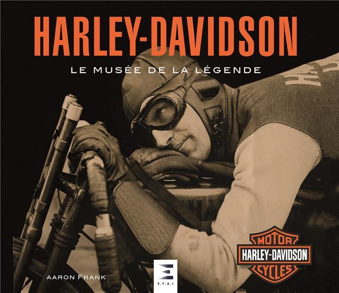 HARLEY-DAVIDSON, LE MUSEE DE LA LEGENDE
