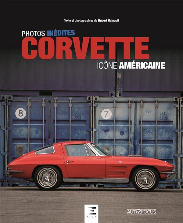 CORVETTE, ICONE AMERICAINE
