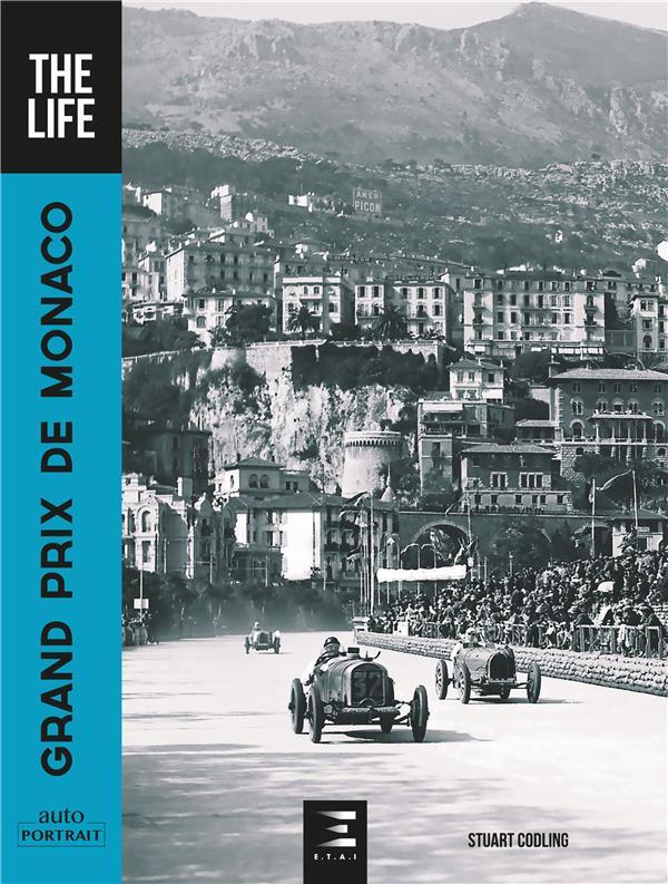 GRAND PRIX DE MONACO, THE LIFE