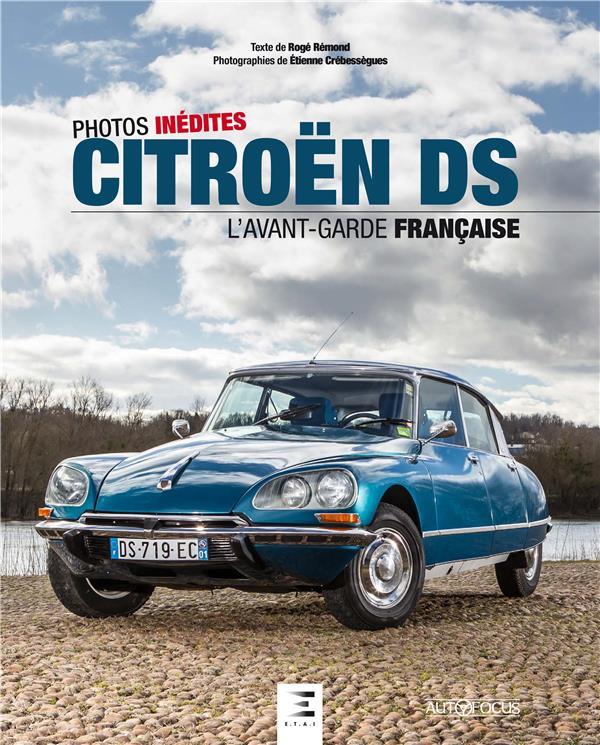 CITROEN DS, L'AVANT-GARDE FRANCAISE