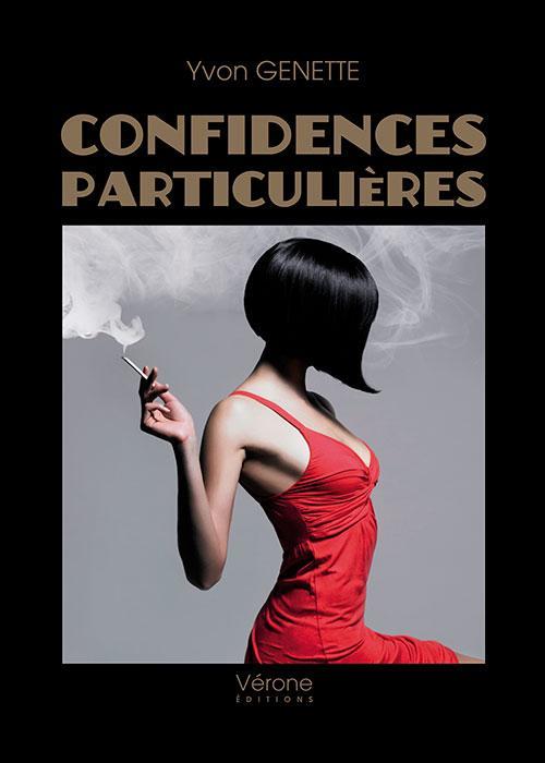CONFIDENCES PARTICULIERES
