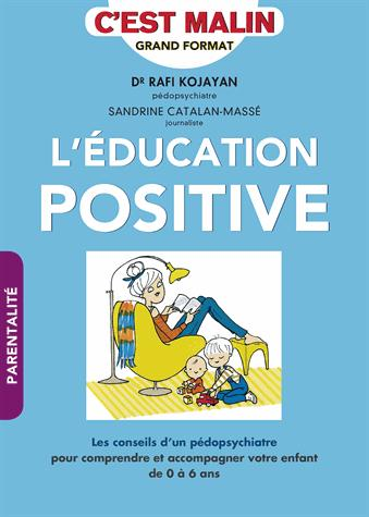 EDUCATION POSITIVE C'EST MALIN (L')