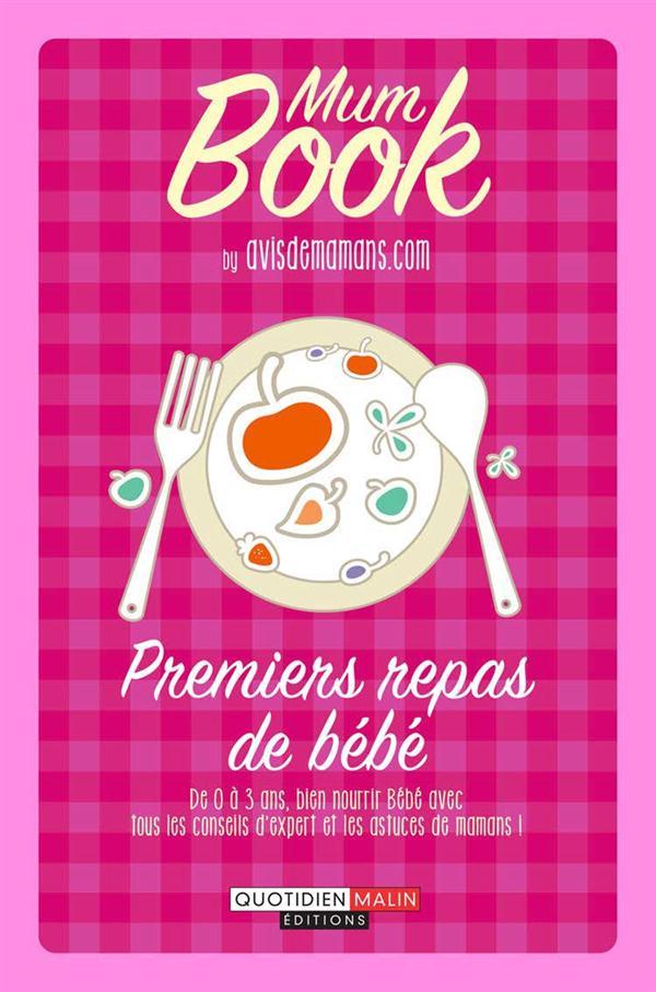 PREMIERS REPAS DE BEBE : MUM BOOK