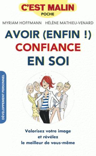 AVOIR ENFIN CONFIANCE EN SOI C'EST MALIN
