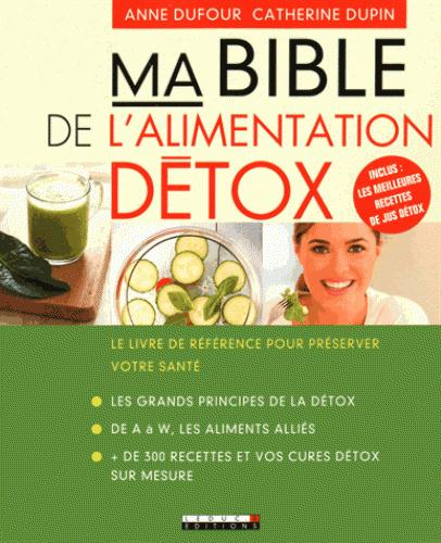 BIBLE DE L'ALIMENTATION DETOX (MA)
