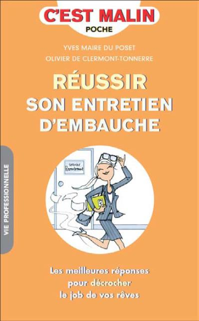 REUSSIR SON ENTRETIEN D'EMBAUCHE C'EST MALIN