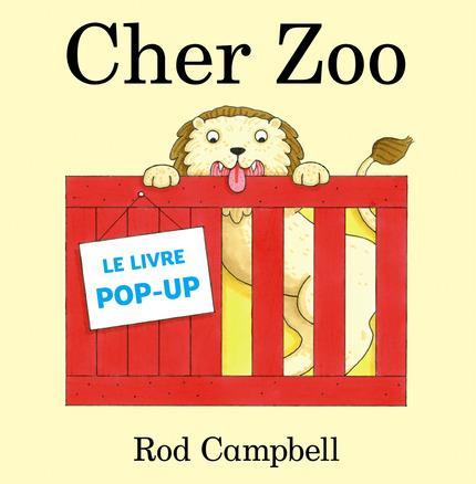 CHER ZOO LE LIVRE POP-UP