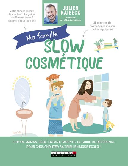 FAMILLE SLOW COSMETIQUE (MA)