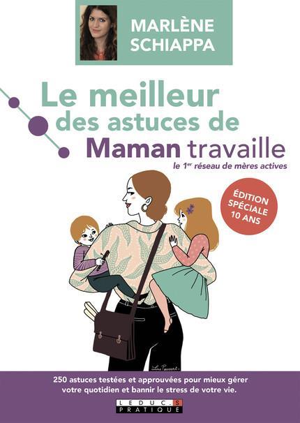MEILLEUR DES ASTUCES DE MAMAN TRAVAILLE (LE)