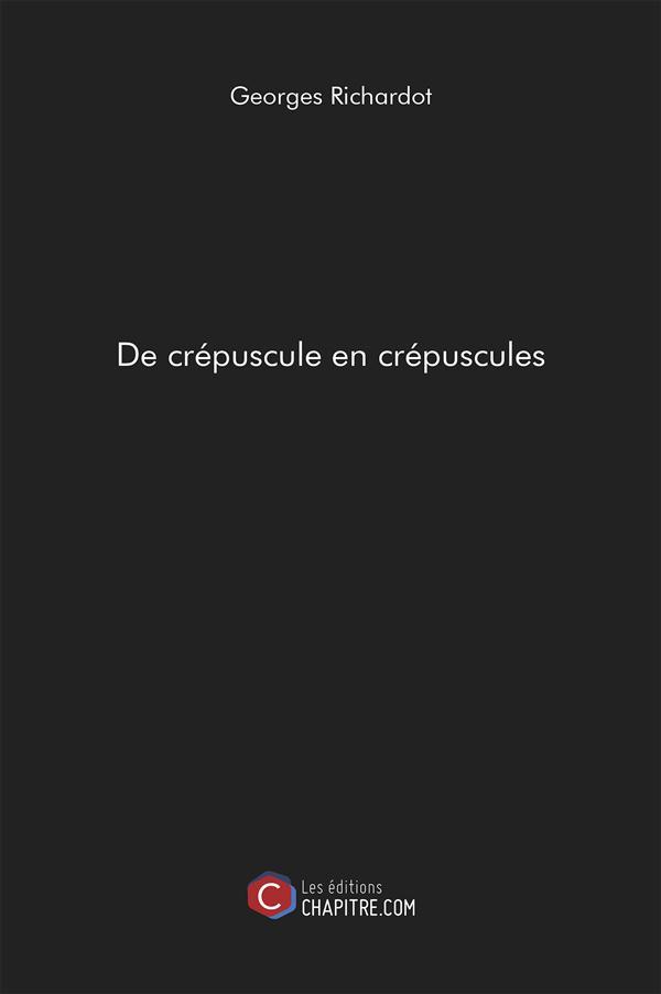 DE CREPUSCULE EN CREPUSCULES