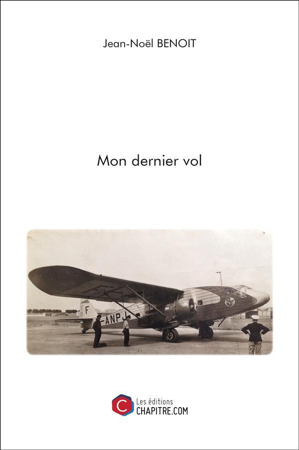 MON DERNIER VOL