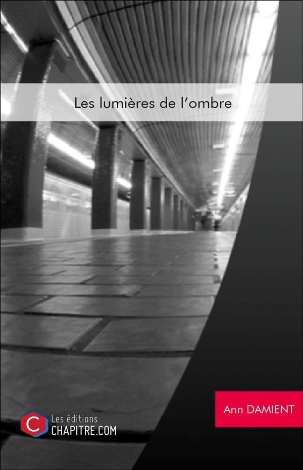 LES LUMIERES DE L'OMBRE