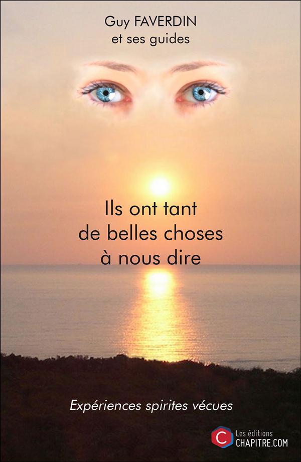 ILS ONT TANT DE BELLES CHOSES A NOUS DIRE
