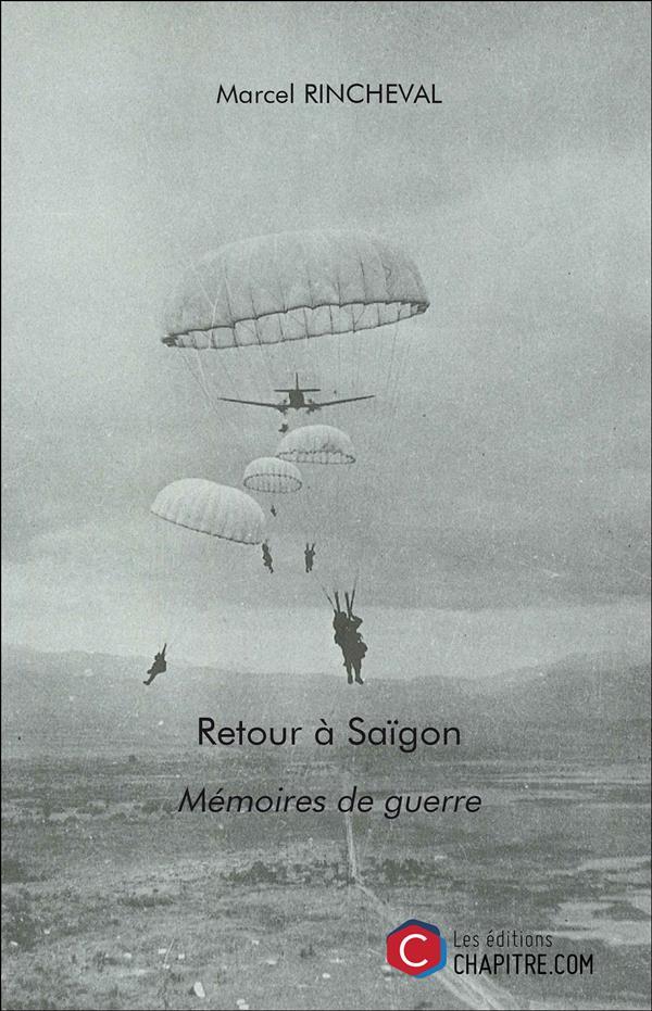 RETOUR A SAIGON - MEMOIRES DE GUERRE