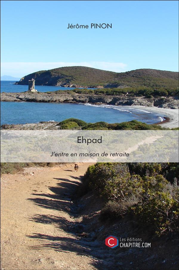 EHPAD - J ENTRE EN MAISON DE RETRAITE