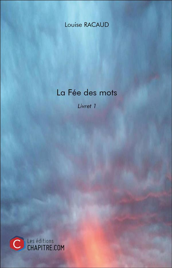 LA FEE DES MOTS - LIVRET 1
