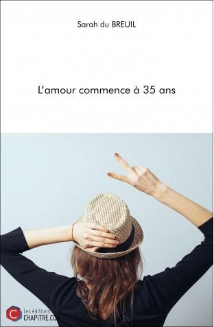 L'AMOUR COMMENCE A 35 ANS