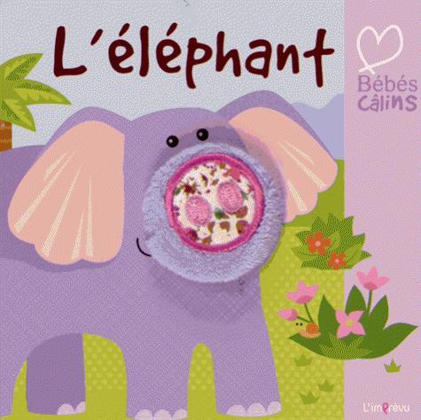 ELEPHANT - BEBES CALINS (L')