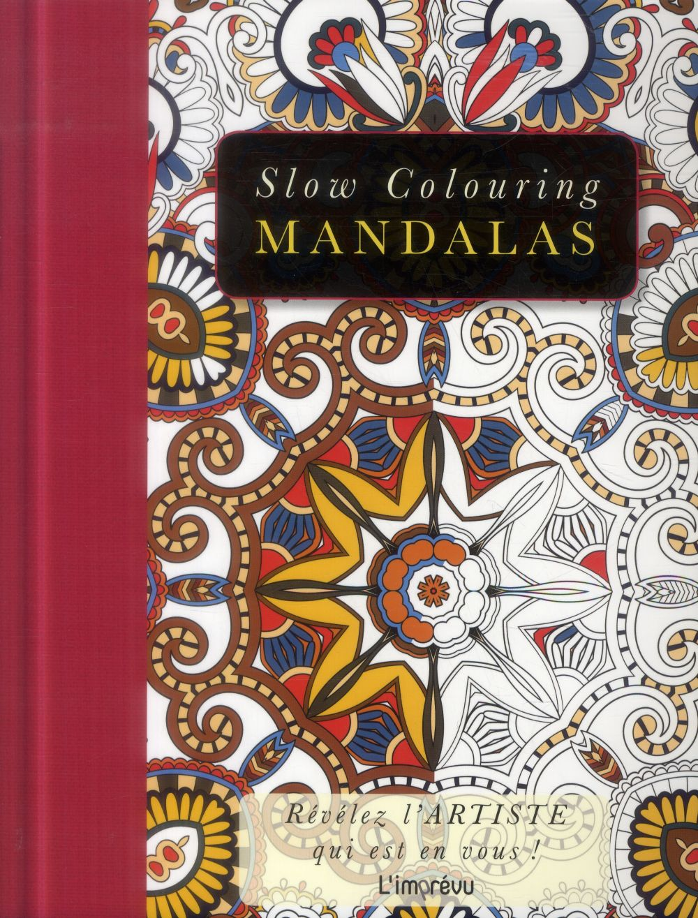 SLOW COLOURING : MANDALAS