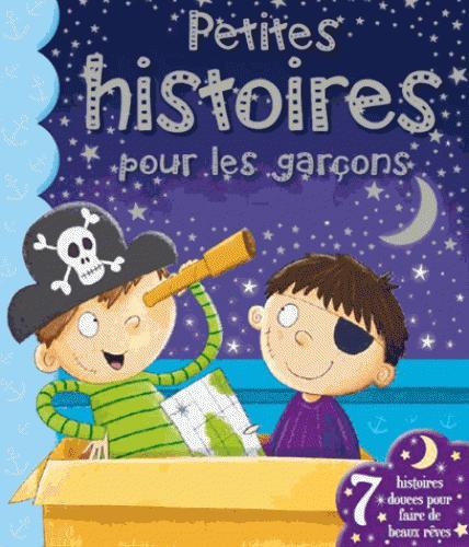 PETITES HISTOIRES POUR LES GARCONS