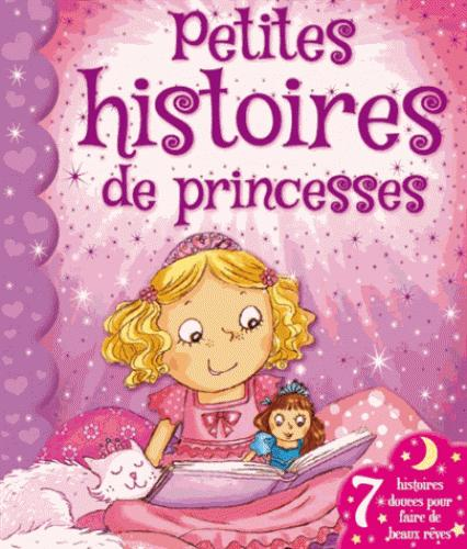 PETITES HISTOIRES DE PRINCESSES