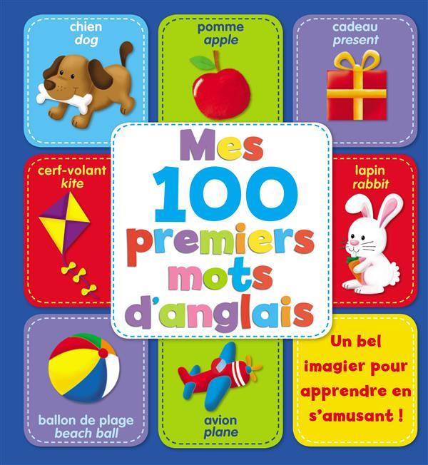 100 PREMIERS MOTS D'ANGLAIS (MES)