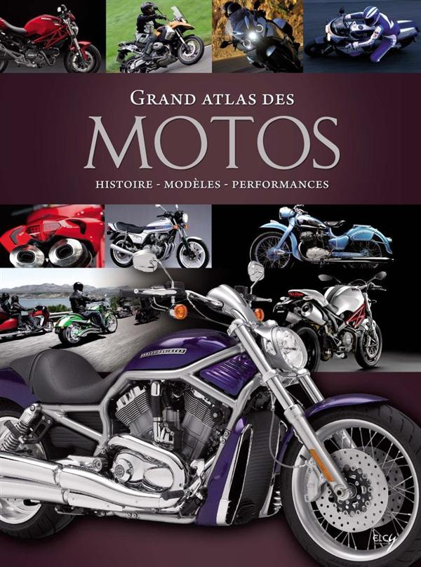 GRAND ATLAS DES MOTOS