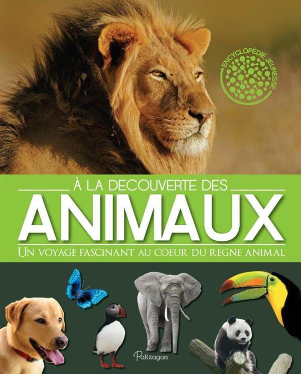 A LA DECOUVERTE DES ANIMAUX