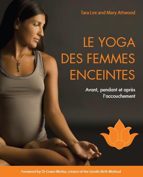 YOGA DES FEMMES ENCEINTES (LE)