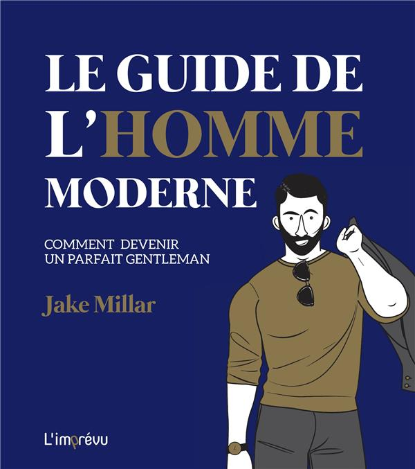 GUIDE L'HOMME MODERNE (LE)