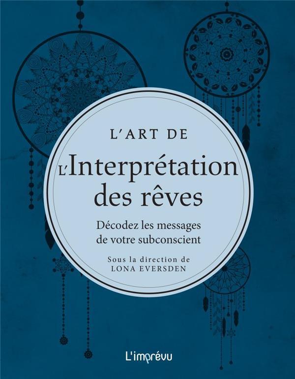 ART DE L'INTERPRETATION DES REVES (L')