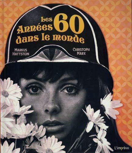 LES ANNEES 60 DANS LE MONDE