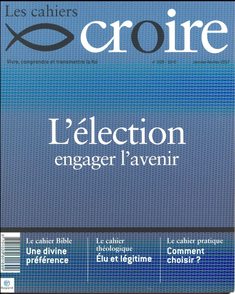 CAHIER CROIRE N 309