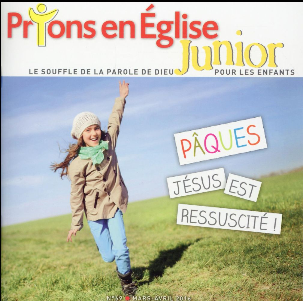 PRIONS EN EGLISE JUNIOR N 69 MARS AVRIL 16