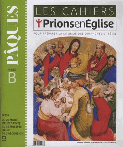 LES CAHIERS PRIONS EN EGLISE - JANVIER 2018 N  255